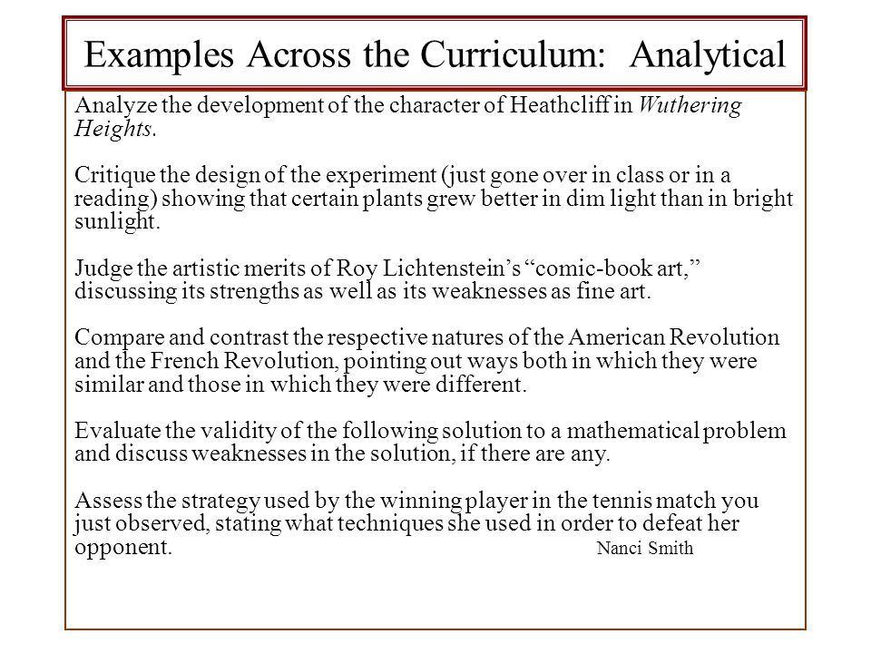Examples Across the Curriculum: Analytical Analyze the development of the character of Heathcliff in Wuthering Heights.