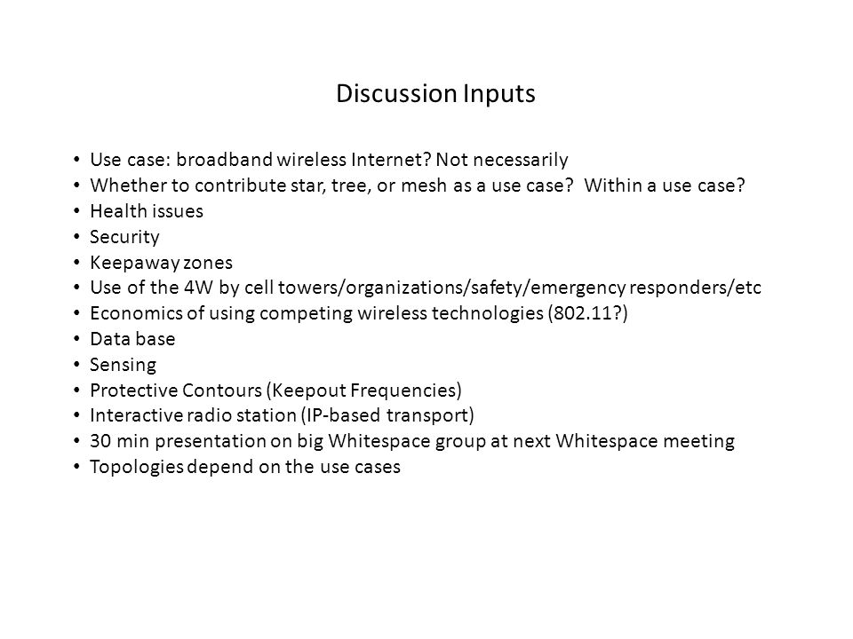 Use Case Conclusions THE TVWS USE CASES WILL..