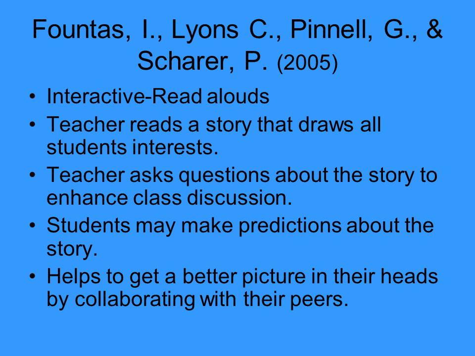 Fountas, I., Lyons C., Pinnell, G., & Scharer, P.