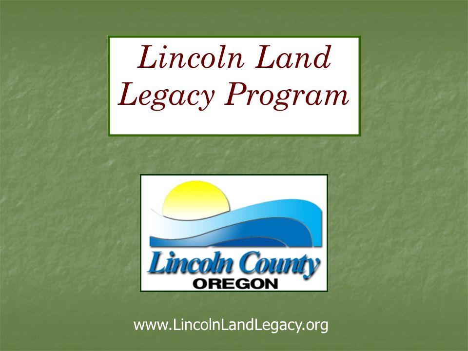 Lincoln Land Legacy Program www.LincolnLandLegacy.org