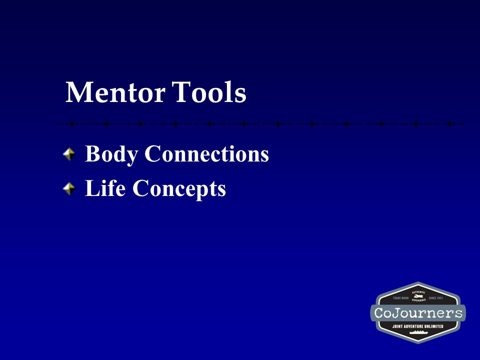 Mentor Tools Body Connections Life Concepts