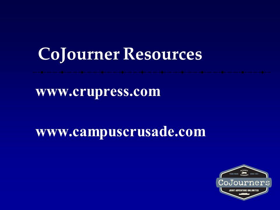 CoJourner Resources www.crupress.com www.campuscrusade.com