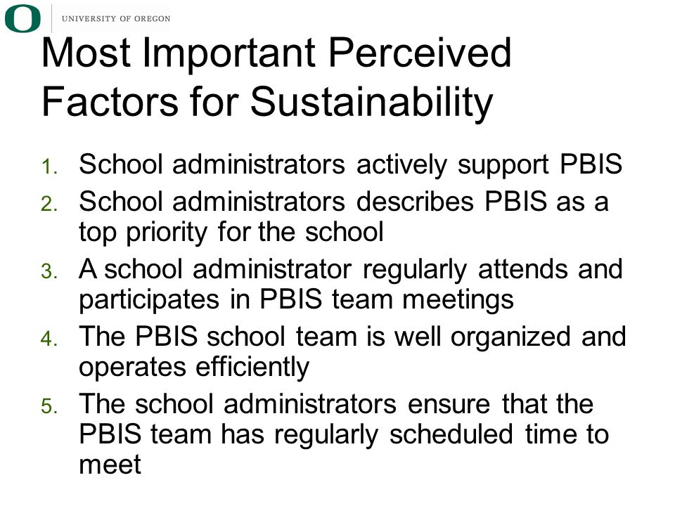 1.Other initiatives are present that compete with PBIS 2.
