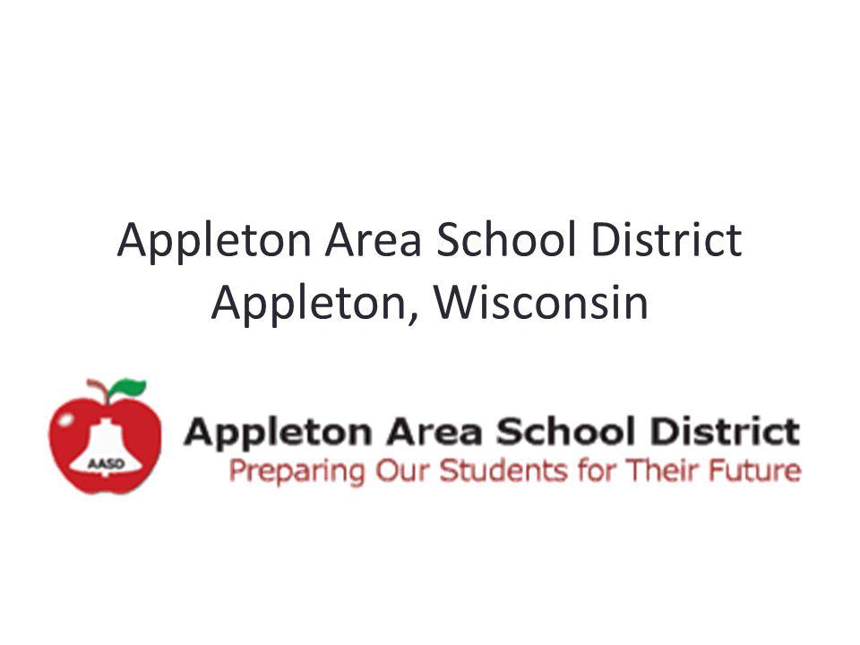 Appleton Area School District Appleton, Wisconsin