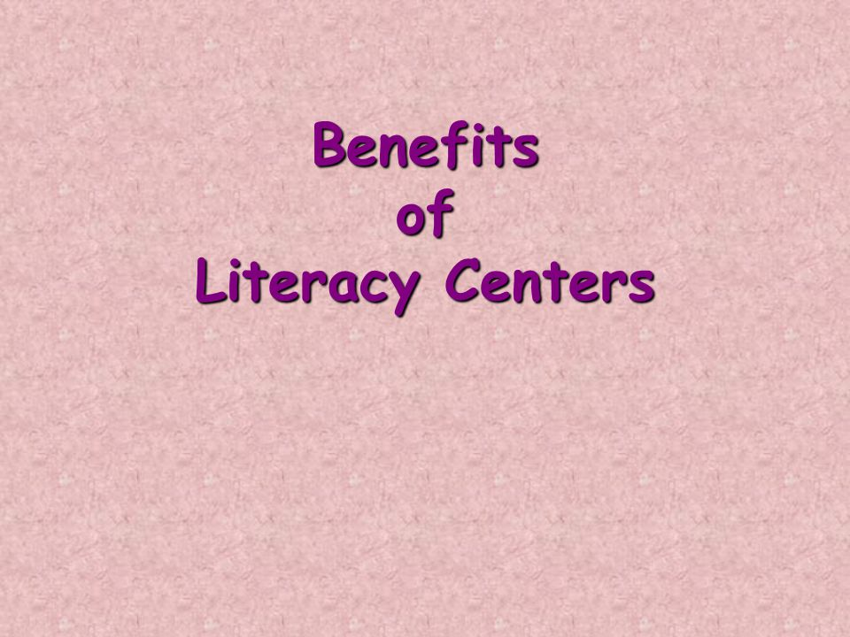 Benefits of Literacy Centers