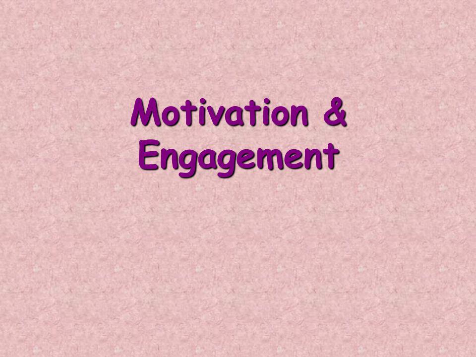 Motivation & Engagement