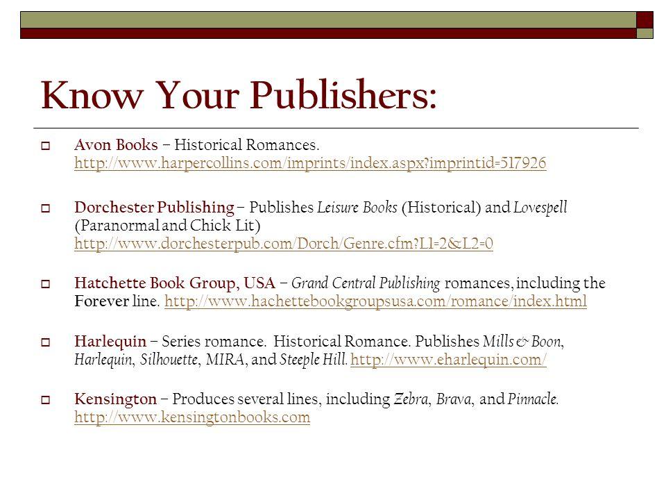Know Your Publishers:  Avon Books – Historical Romances.