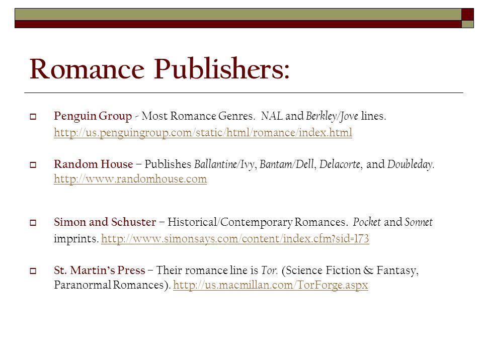 Romance Publishers:  Penguin Group - Most Romance Genres.