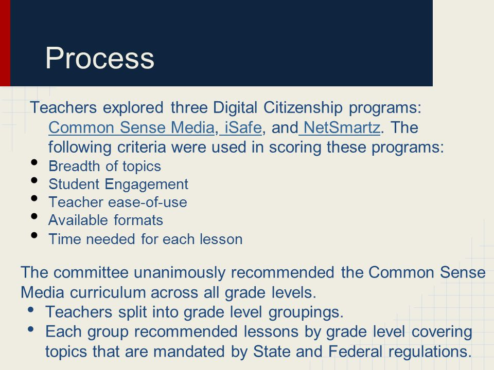 Committee Recommendations The Committee made specific grade level lesson recommendations from the Common Sense Media library.