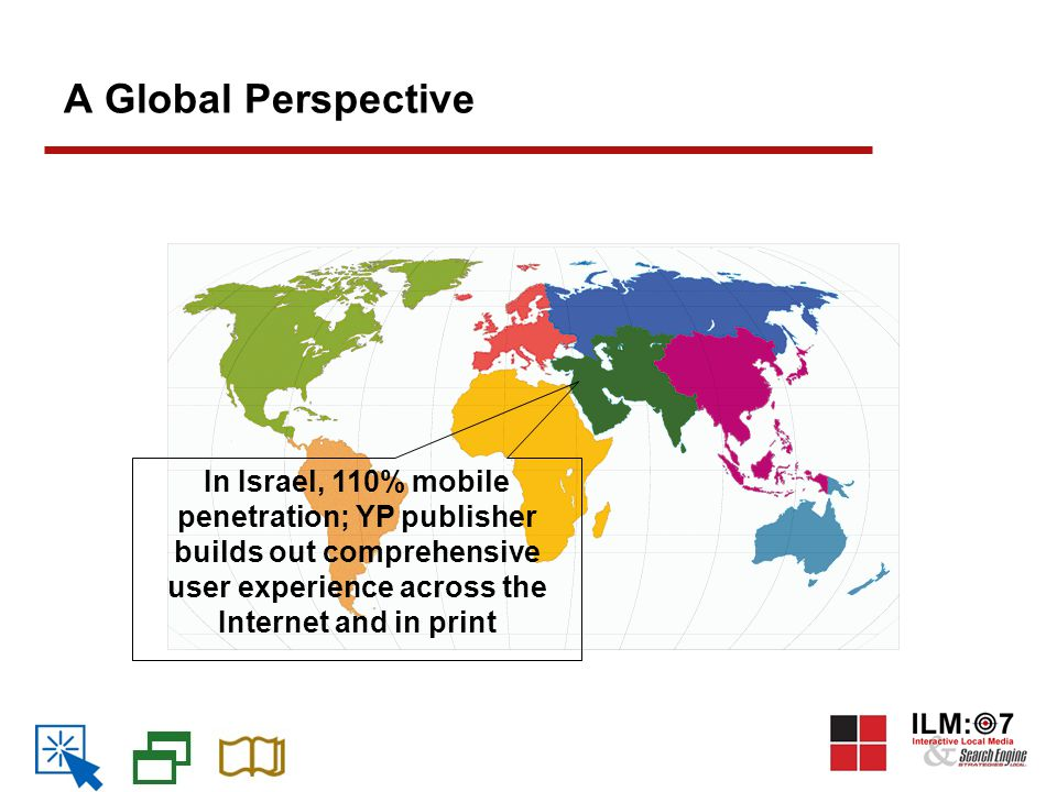 A Global Perspective In Israel, 110% mobile penetration; YP publisher builds out comprehensive user experience across the Internet and in print
