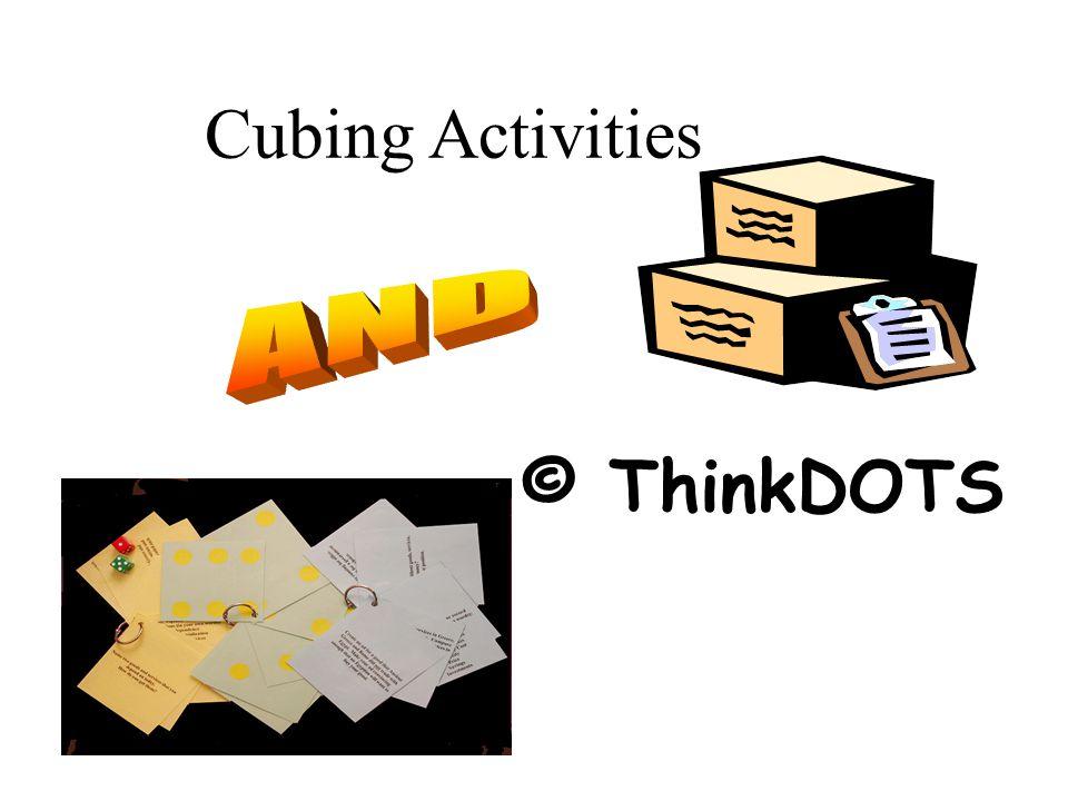 Cubing Activities © ThinkDOTS