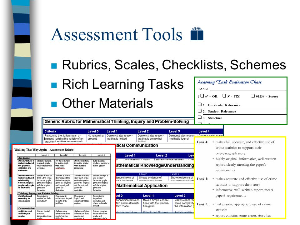 Criteria for a High Quality Task n Refer to page 2 in the handout n Apply to 'package' of tasks 1-4! n Apply to 'package' of tasks 5-8! n Use criteria