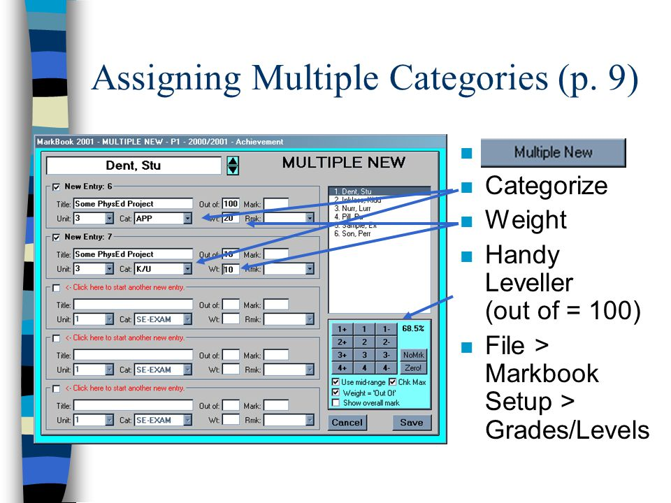 Assigning Categories to Items n n Categorize n Weight
