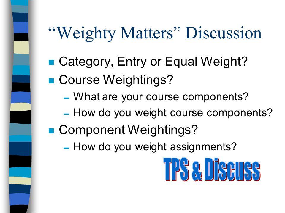 Assigning Multiple Categories (p. 9) n n Categorize n Weight n Handy Leveller (out of = 100) n File > Markbook Setup > Grades/Levels