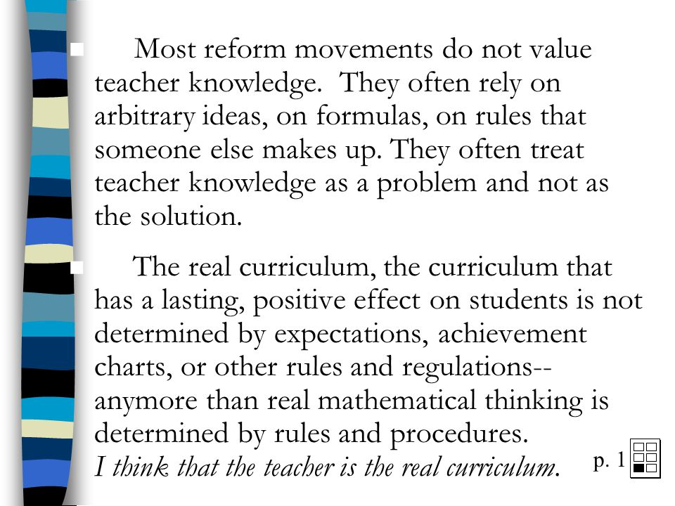 """ Our attitude toward ourselves should be """"to be insatiable in learning"""" and towards others """"to be tireless in teaching."""" ø  Mao Zedong"""