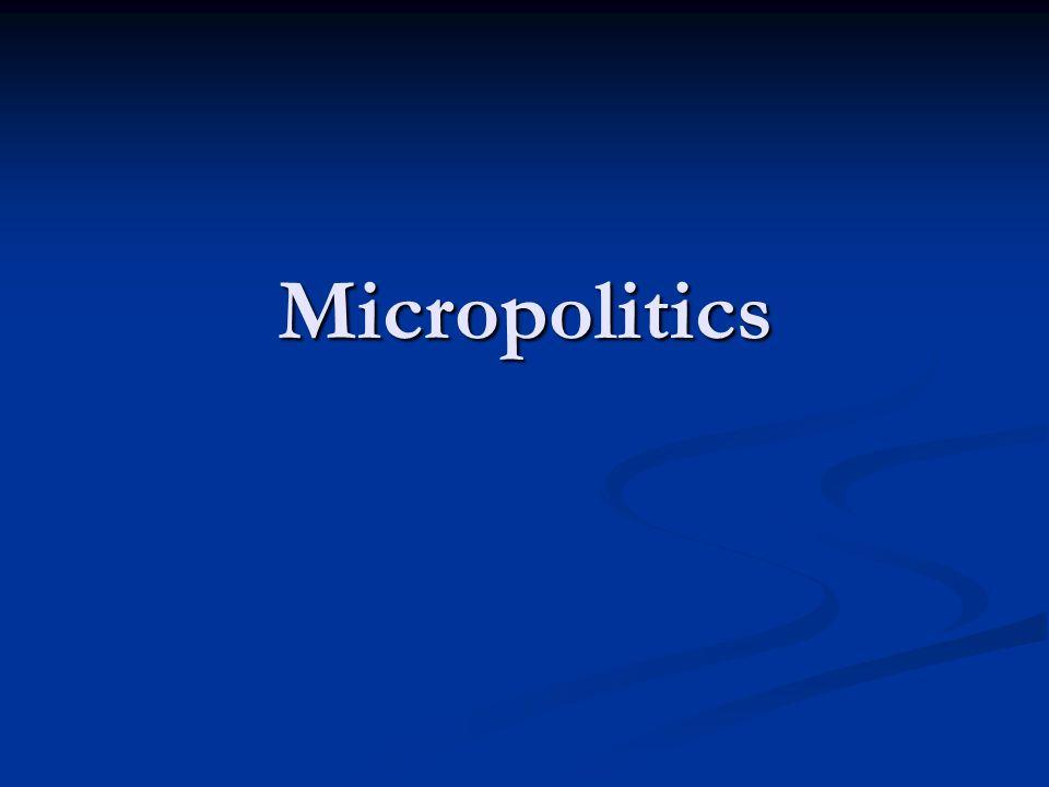 Micropolitics