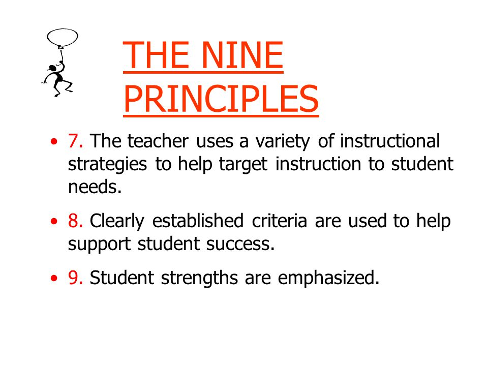 THE NINE PRINCIPLES 7.