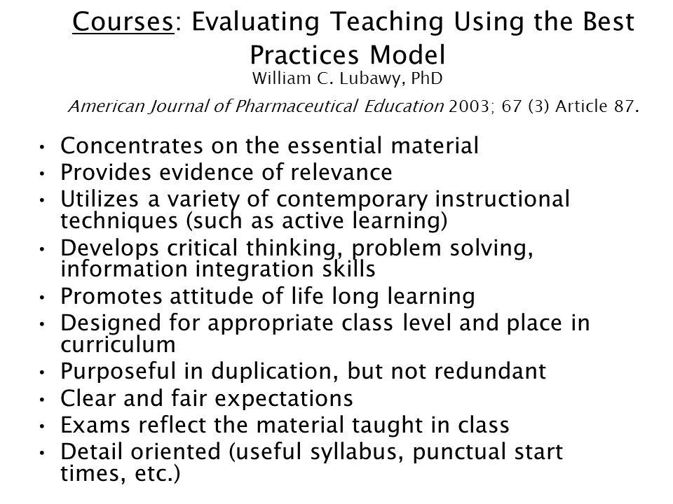 Courses: Evaluating Teaching Using the Best Practices Model William C.