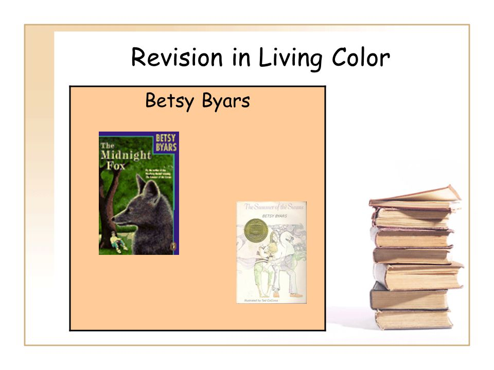 Revision in Living Color Betsy Byars
