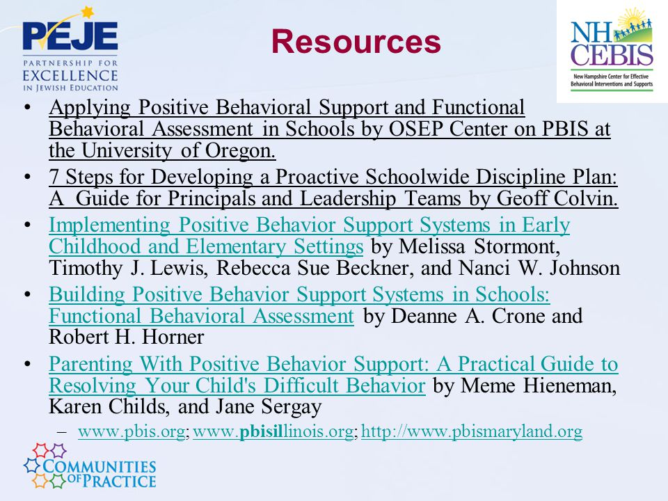 Resources Applying Positive Behavioral Support and Functional Behavioral Assessment in Schools by OSEP Center on PBIS at the University of Oregon.
