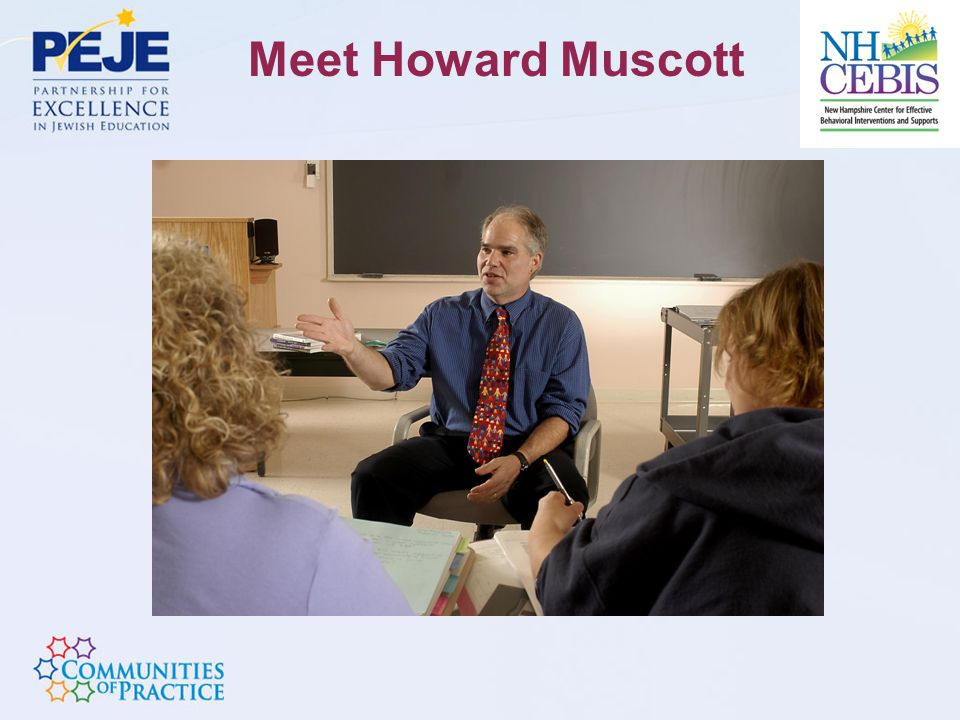 Meet Howard Muscott
