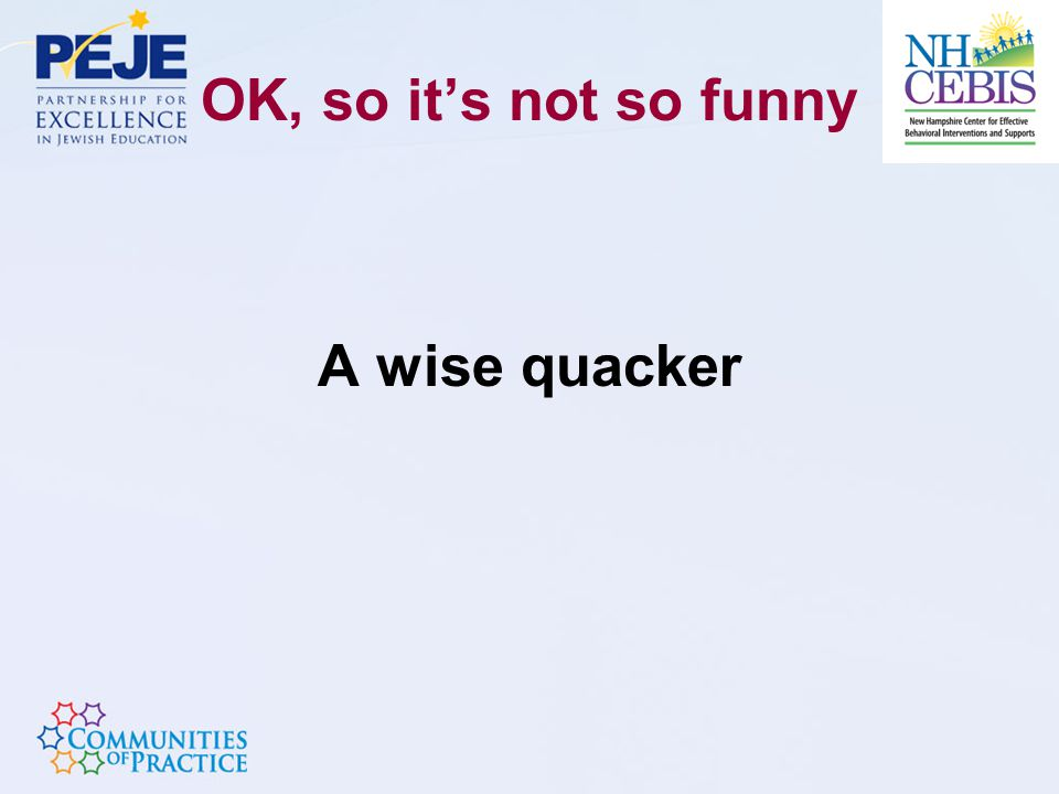 OK, so it's not so funny A wise quacker