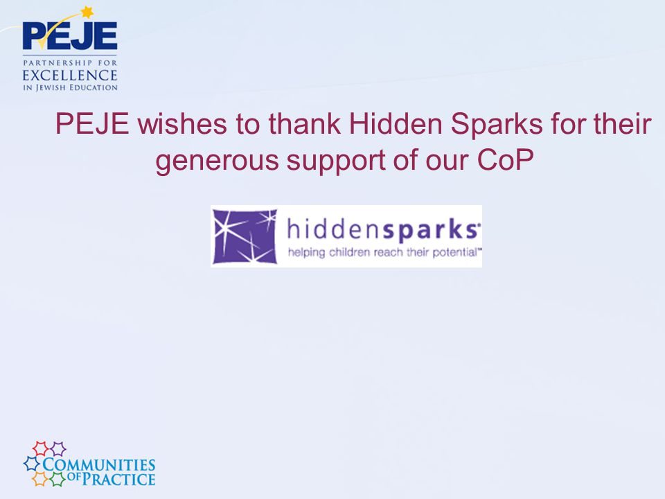 PEJE wishes to thank Hidden Sparks for their generous support of our CoP