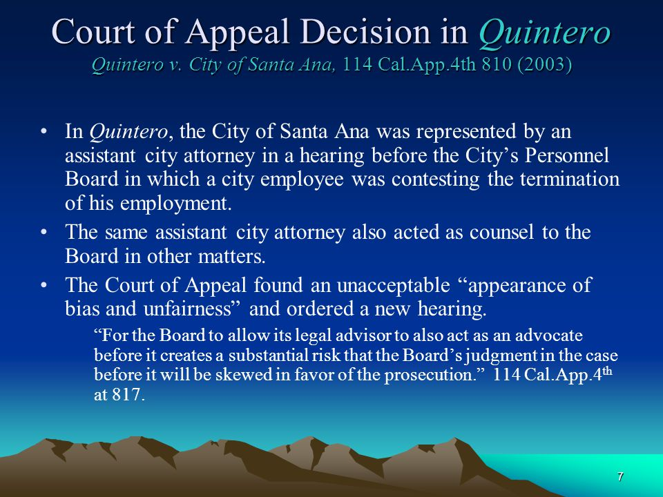 7 Court of Appeal Decision in Quintero Quinterov. City of Santa Ana, 114 Cal.App.4th 810 (2003) Court of Appeal Decision in Quintero Quintero v. City