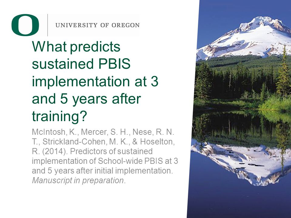 What predicts sustained PBIS implementation at 3 and 5 years after training.