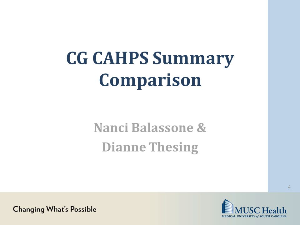 CG CAHPS Summary Comparison Nanci Balassone & Dianne Thesing 4