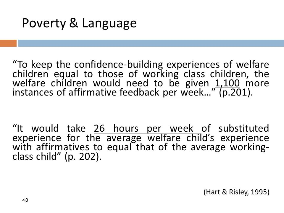"Poverty & Language ""To keep the confidence-building experiences of welfare children equal to those of working class children, the welfare children wou"
