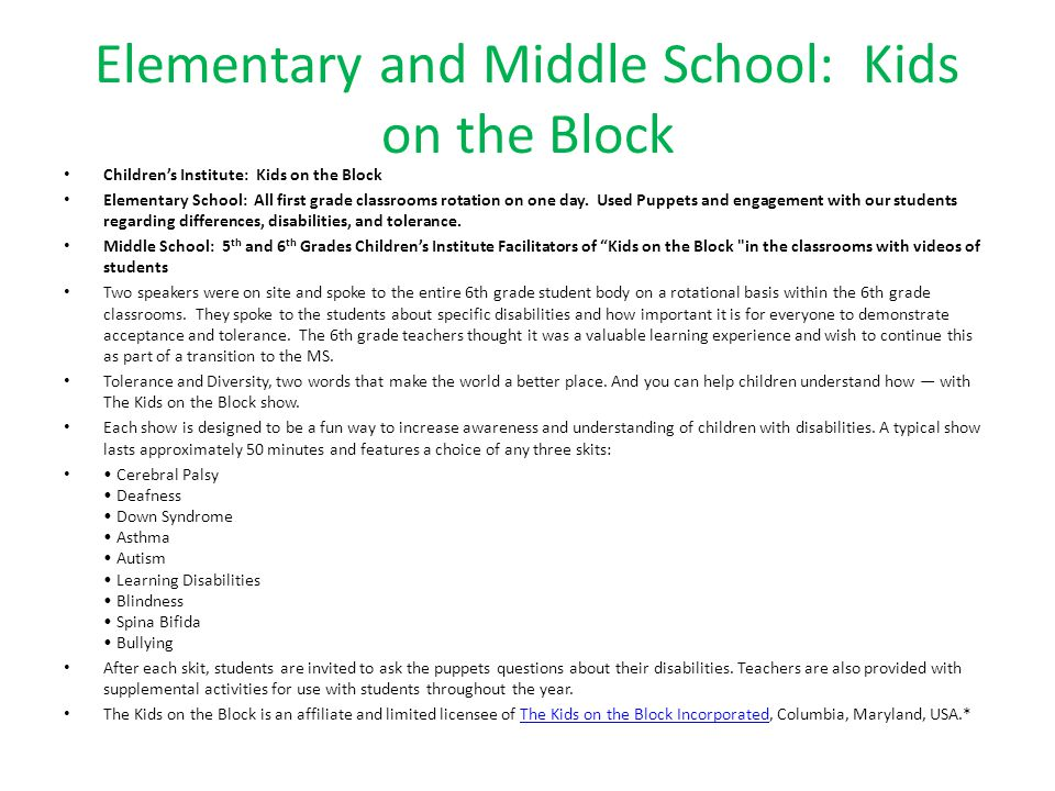 Elementary and Middle School: Kids on the Block Children's Institute: Kids on the Block Elementary School: All first grade classrooms rotation on one