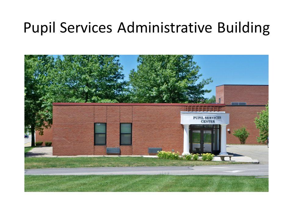 Pupil Services Administrative Building