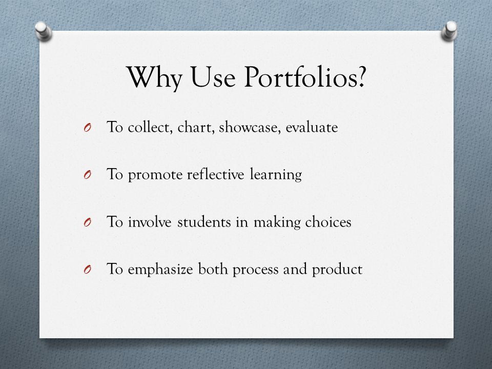 Why Use Portfolios.