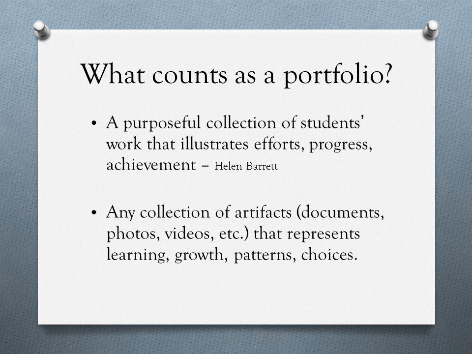Types of Portfolios Learning portfolios Showcase portfolios Open or Closed Program-graded Teacher-graded Mastery portfolios for certification Teaching portfolios for professional development