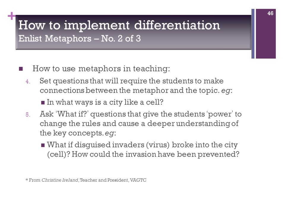 + How to use metaphors in teaching: 4.