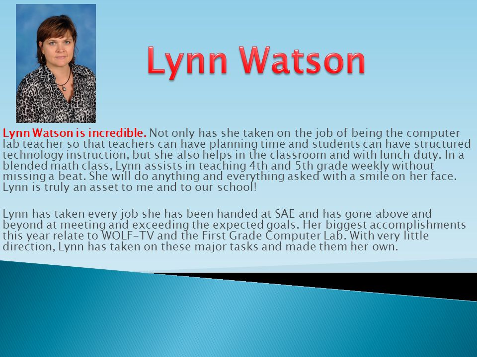 Lynn Watson is incredible.