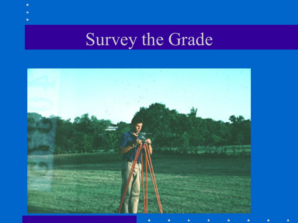 Survey the Grade