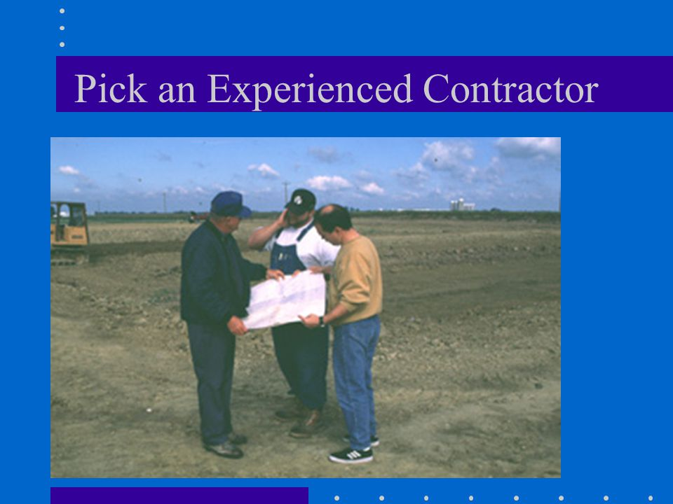 Pick an Experienced Contractor