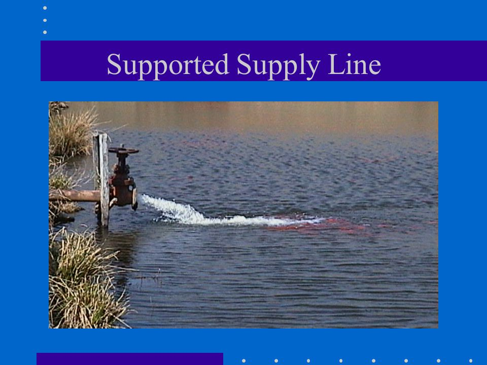 Supported Supply Line
