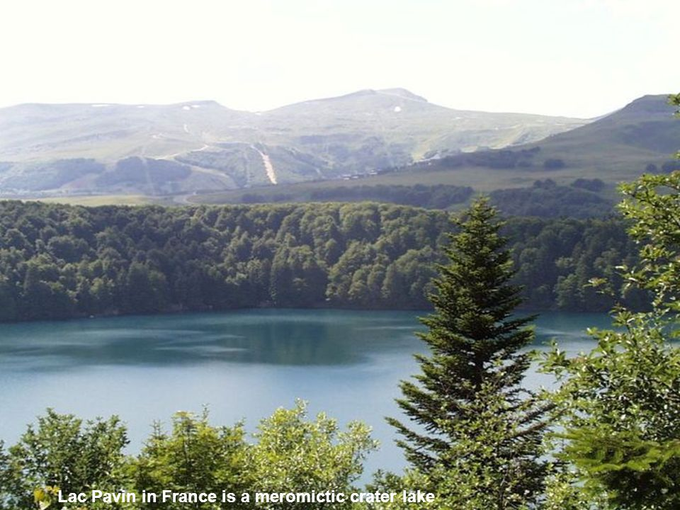Lac Pavin in France is a meromictic crater lake