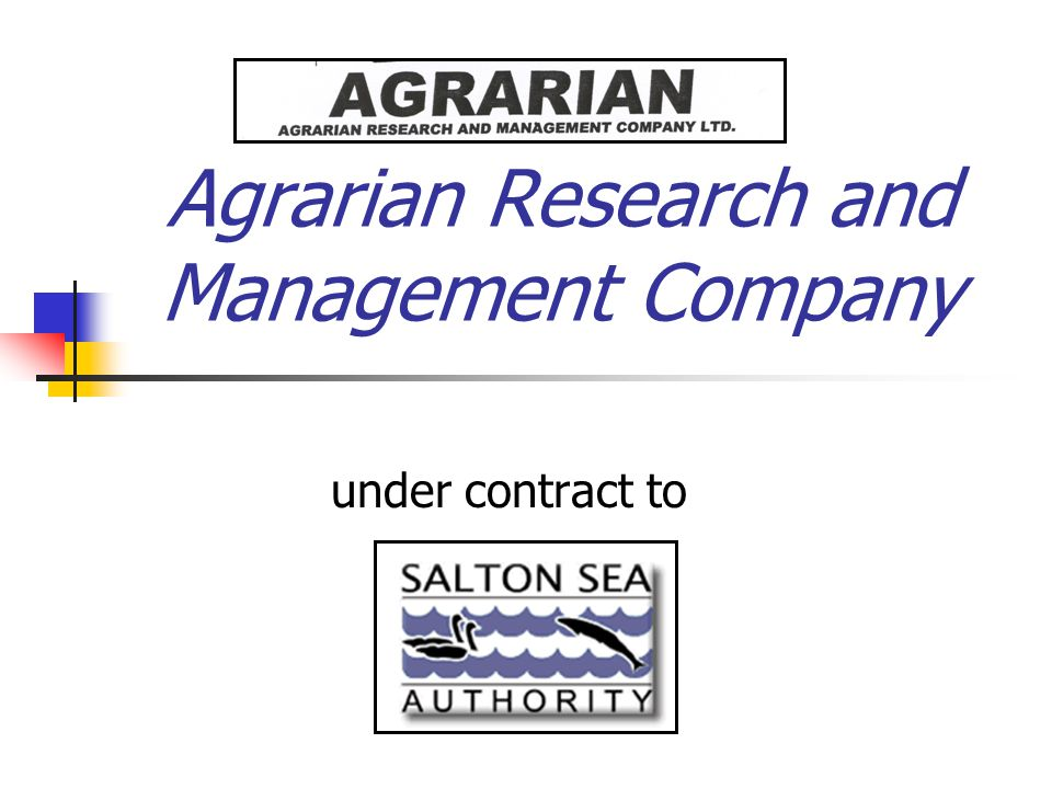 Agrarian Research and Management Company under contract to