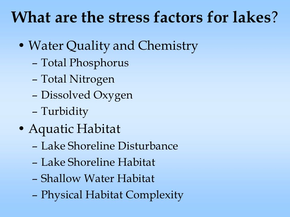 What are the stress factors for lakes .