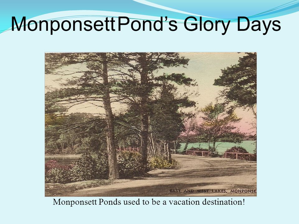 Monponsett Ponds used to be a vacation destination! Monponsett Pond's Glory Days