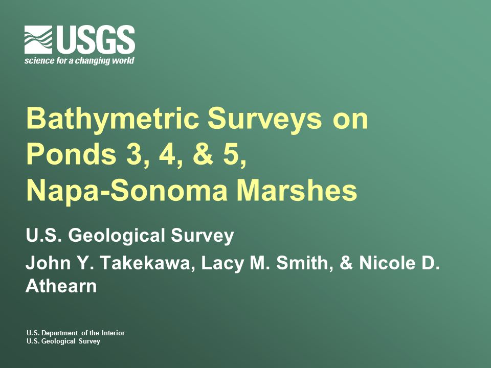 Bathymetric Survey Overview  Goal: Document geomorphologic changes that have occurred since restoration of tidal flow  New baseline data – Post-Breach Ponds 4 and 5  Comparable data  Pond 3: 2001 (Towill) vs.