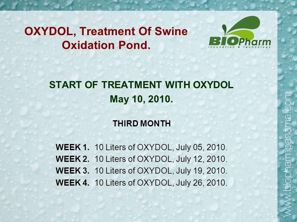 OXYDOL, Treatment Of Swine Oxidation Pond. START OF TREATMENT WITH OXYDOL May 10, 2010.