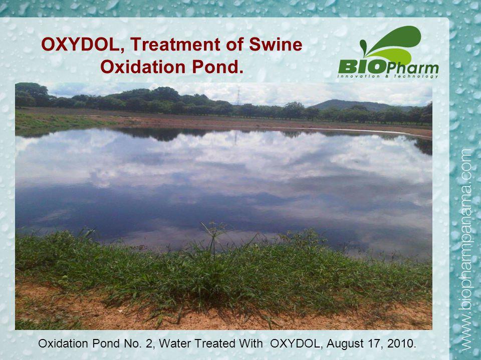 OXYDOL, Treatment of Swine Oxidation Pond. Oxidation Pond No.
