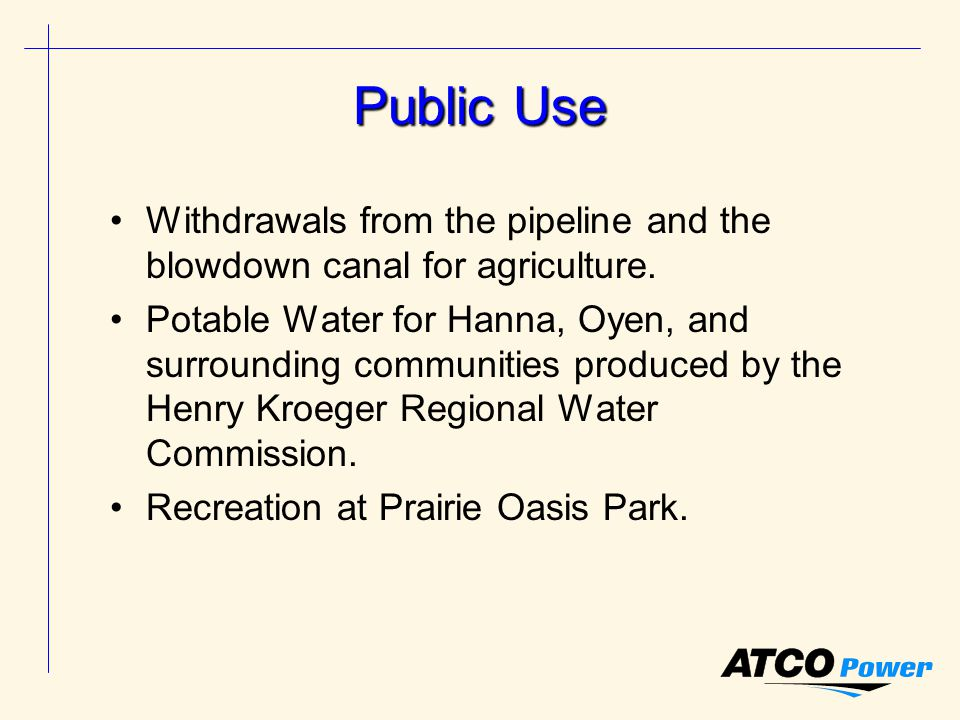 Public Use Withdrawals from the pipeline and the blowdown canal for agriculture.