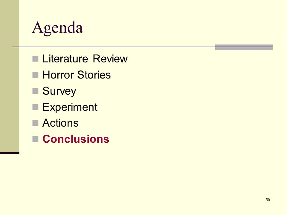 50 Agenda Literature Review Horror Stories Survey Experiment Actions Conclusions