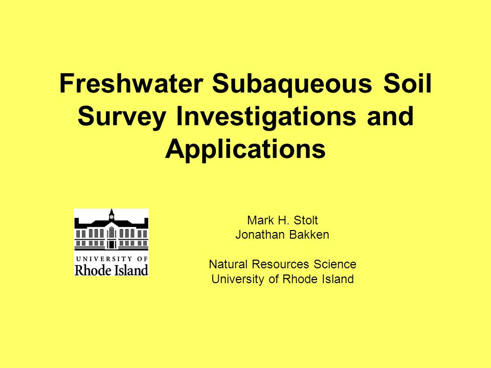 Project Goals Develop recommendations for additional taxa in Soil Taxonomy for freshwater SAS Develop additional methods, procedures, or standards for mapping freshwater SAS Answer the question: Are impounded freshwater SAS different than natural lake SAS?